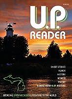 U.P. Reader -- Issue #3: Bringing Upper Michigan Literature to the World