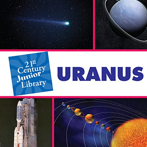 Uranus (21st Century Junior Library: Solar System) (English Edition)