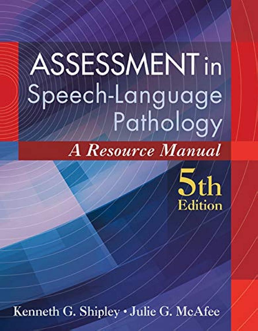 率直なグラフィック冷ややかなAssessment in Speech-Language Pathology: A Resource Manual