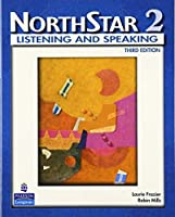 NorthStar: Listening and Speaking Level 2 by Robin Mills Laurie Frazier(2008-10-11)