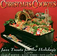 Christmas Cookies: Jazz Treats for Holidays by Various Artists