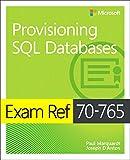 Exam Ref 70-765 Provisioning SQL Databases