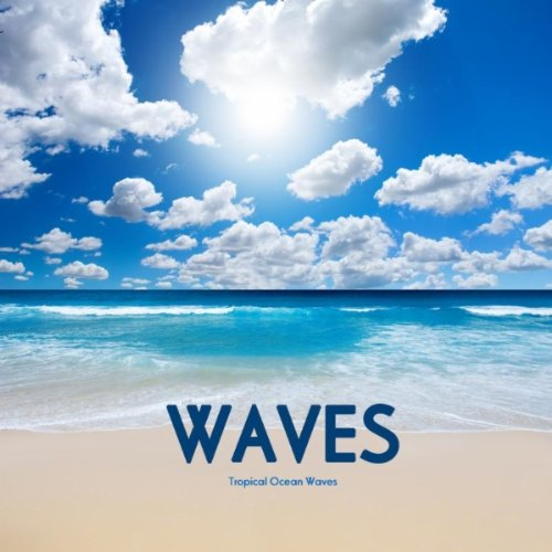 Tropical Ocean Waves, Sound Effects Download, Sound FX Wav Sounds, Sleep Aid. Sleep with Nature Soun...
