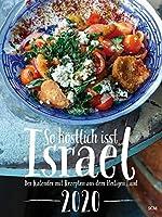 So koestlich isst Israel 2020: Der Kalender mit Rezepten aus dem Heiligen Land