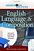 Homework Helpers: English Language and Composition (Homework Helpers Study Guides)