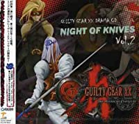 Night of Knives 2 by Guilty Gear XX Vol. 2 (2004-11-17)