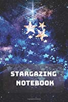 Stargazing Notebook: Composition Notebook | Astronomy | Observations | Cosmos | Sky | Space | 100 Wide Ruled Pages | Journal | Diary | Note