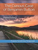 The Curious Case of Benjamin Button: (Annotated)