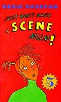 Fab Five: Don't Make a Scene, Mum - Book #1 (FAB 5)