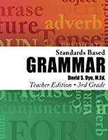 Standards Based Grammar: Grade 3: Teacher Edition