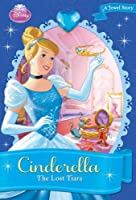 Cinderella The Lost Tiara (Disney Princess Chapter Book: A Jewel Story)