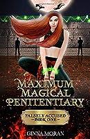 Maximum Magical Penitentiary: Falsely Accused (The Inmate of the Dreki Dragons)