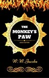 The Monkey's Paw: By W. W. Jacobs - Illustrated (English Edition)