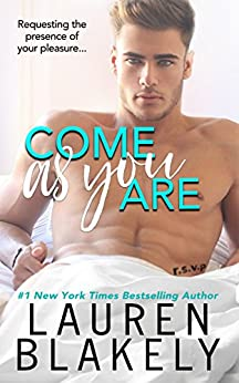 Come As You Are by [Blakely, Lauren]