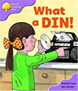 Oxford Reading Tree: Stage 1+: First Phonics: What a Din!
