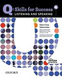 Q : Skills for Success 4: Listening and Speaking (Q: Skills for Success)