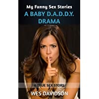 My Funny Sex Stories: A Babby D.A.D.D.Y. Drama (English Edition)