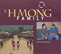 A Hmong Family (Journey Between Two Worlds Series)