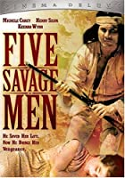 Five Savage Men [DVD]