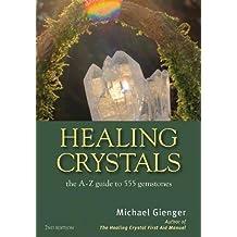Healing Crystals, 2nd Ed