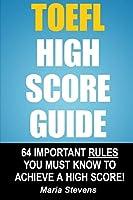 Toefl High Score Guide