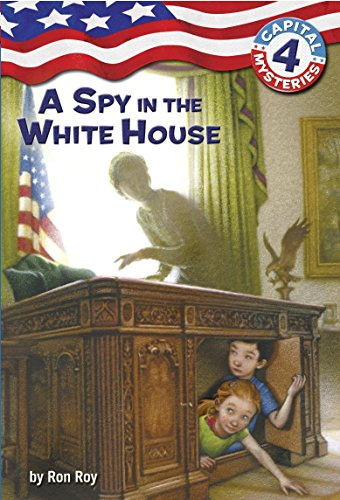 Capital Mysteries #4: A Spy in the White Houseの詳細を見る