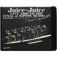 Juice=Juice LIVE AROUND 2017 FINAL at 日本武道館~Seven Squeeze!~