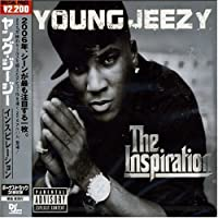 Inspiration by Young Jeezy (2007-12-15)