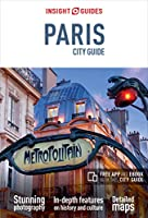 Insight Guides City Guide Paris (Travel Guide with Free eBook) (Insight City Guides)