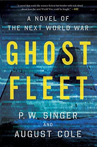 Ghost fleet a novel of the next world war ebook p w singer ghost fleet a novel of the next world war by singer p w fandeluxe Gallery