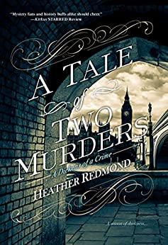 A Tale of Two Murders (A Dickens of a Crime Book 1) by [Redmond, Heather]