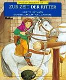 Kinder in der Geschichte. Zur Zeit der Ritter. ( Ab 8 J.) 画像