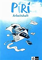 Piri 3. Schuljahr. Arbeitsheft. Das Sprach-Lese-Buch. (Lernmaterialien)