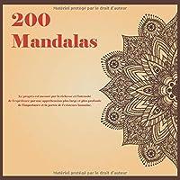 200 Mandalas - Le progrès est mesuré par la richesse et l'intensité de l'expérience par une appréhension plus large et plus profonde de l'importance et la portée de l'existence humaine.