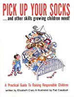 Pick Up Your Socks...and Other Skills Growing Children Need!