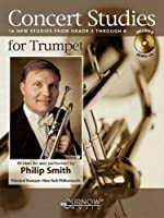 Concert Studies for Trumpet: 16 New Studies from Grade 3 Through 6