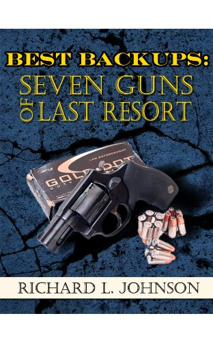 Download Best Backups: Seven Guns of Last Resort (English Edition) B005NU3M1G