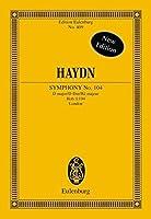 SYMPHONY NO104 D MAJOR LONDON HOB.I:104 STUDY SCORE (Edition Eulenburg) by Harry Newstone(1986-01-01)
