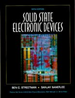 Solid State Electronic Devices (5th Edition) (Solid State Physical Electronics Series)
