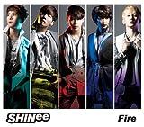 Fire (初回生産限定盤)(DVD付)