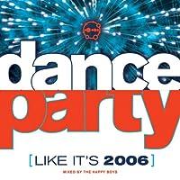 Dance Party (Like It's 2006)