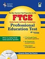 The Best Teachers Test Preparation for the FTCE: Florida Teacher Certification Examination Professional Education Test (REA Test Preps)
