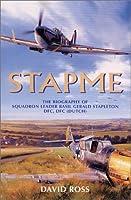 Stapme: The Biography of Squadron Leader B.G. Stapleton Dfc, Dfc (Dutch)