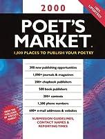 2000 Poet's Market: 1,800 Places to Publish Your Poetry (Poet's Market, 2000)