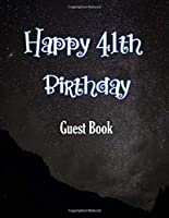 Happy 41th Birthday Guest Book: Cheers to 41 Years- notebook and Gift Log For Party Celebration and Keepsake Memories