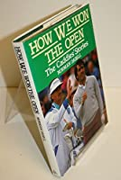 How We Won the Open