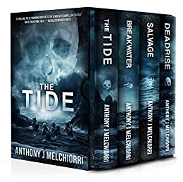 [Melchiorri, Anthony J]のThe Tide Series Box Set (Books 1-4): A Post-Apocalyptic Thriller (English Edition)