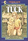 The Trouble with Tuck (Avon Camelot Books)