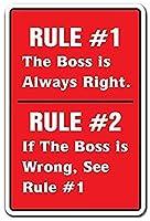 The Boss Is Always Right Office Py Employer Chief Joke Fun ティンサイン ポスター ン サイン プレート ブリキ看板 ホーム バーために