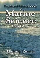 Practical Handbook of Marine Science (CRC Marine Science)